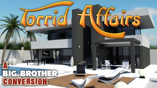 "Big Brother conversion: ""Torrid Affairs"" V0.1 [Noesis and Noema]"
