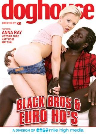 Black Bros and Euro Ho's (2017)