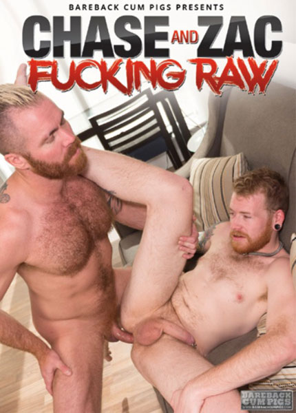 Chase and Zac Fucking Raw (2017)