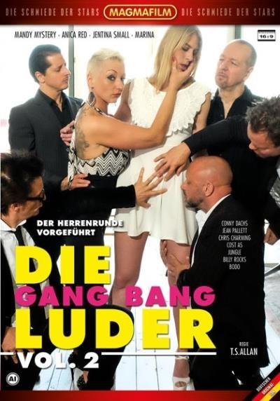 Die Gang Bang Luder Vol 2 (T.S. Allan, Magmafilm)