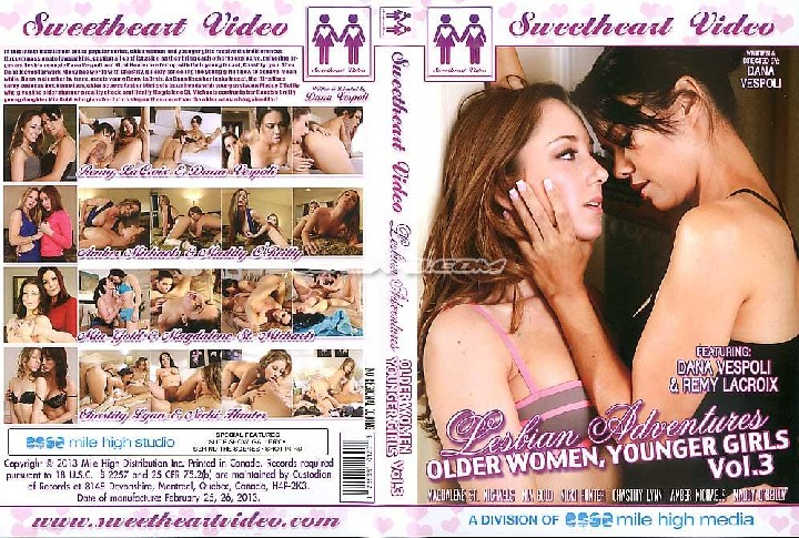 Lesbian Adventures: Older Women Younger Girls # 3 (Dana Vespoli, Sweetheart Video)