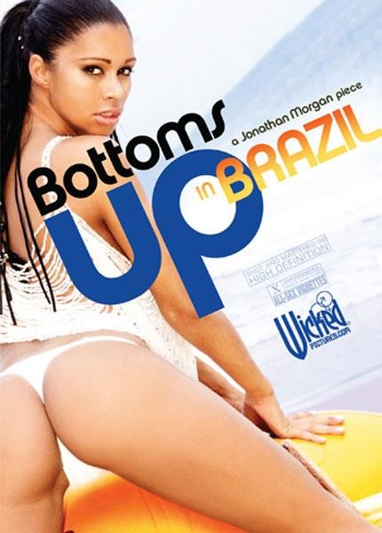 [BDLC] Bottoms Up In Brazil (Jonathan Morgan, Wicked Pictures) [2009, All Sex, Anal, HD – Shot In High Def, Latin, Vignettes]