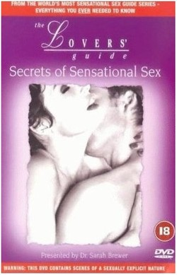 The Lovers Guide: Secrets of Sensational Sex (2000)