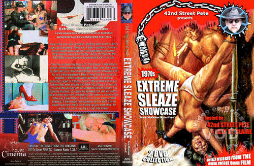 42nd Street Pete's Presents Extreme Sleaze Showcase