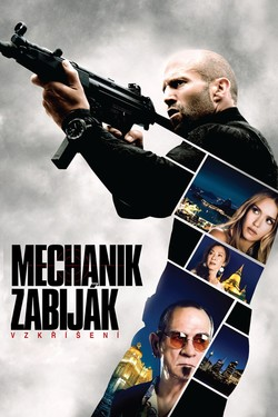 Re: Mechanik zabiják: Vzkříšení / Mechanic: Resurrection (20