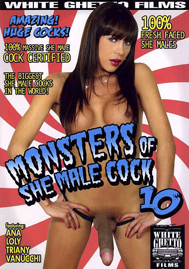 Monsters of She Male Cock 10 (2009)