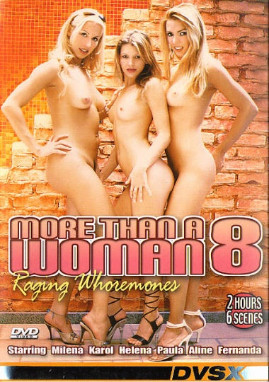 More than a Woman 8 - Raging Woremones (2004)