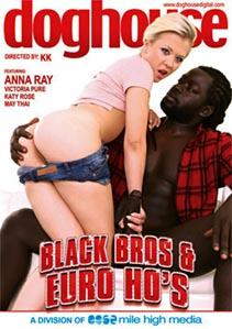 Black Bros & Euro Hos
